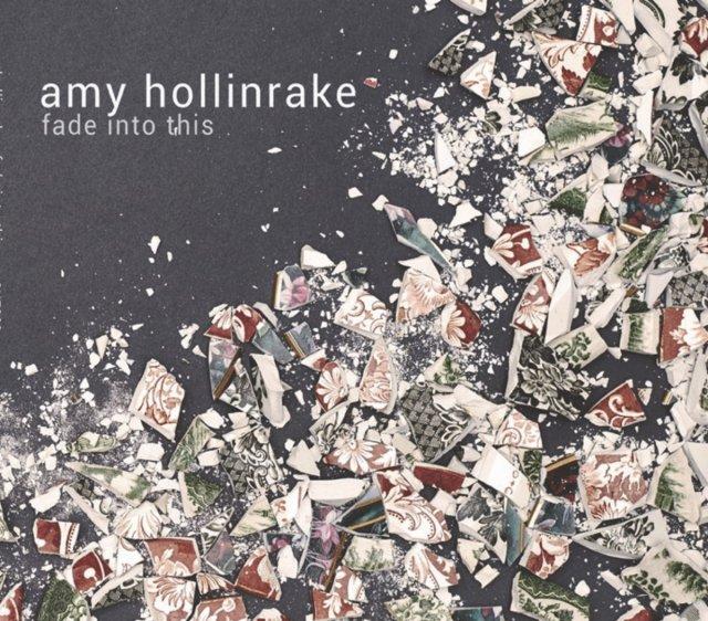 amy-hollinrake-fade-into-this